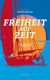 Freiheit auf Zeit (eBook, PDF)