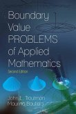 Boundary Value Problems of Applied Mathematics: Second Edition