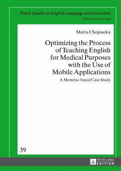 Optimizing the Process of Teaching English for Medical Purposes with the Use of Mobile Applications - Chojnacka, Maria