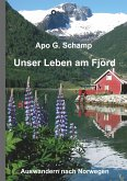 Unser Leben am Fjord