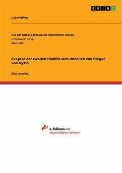 Exegese der zweiten Homilie zum Hohelied von Gregor von Nyssa