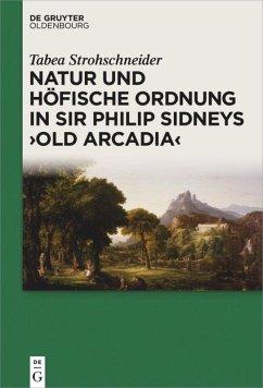 Natur und höfische Ordnung in Sir Philip Sidney...