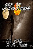 If Fate Fractures (Volume 4: The Hurricane Journals) (eBook, ePUB)