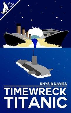 Timewreck Titanic (eBook, ePUB)