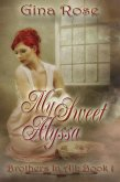 My Sweet Alyssa Brothers In All Book 1 (eBook, ePUB)