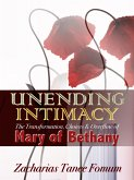 Unending Intimacy: The Transformation, Choices And Overflow of Mary of Bethany (eBook, ePUB)
