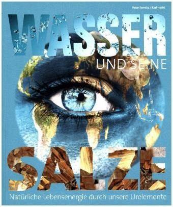 Wasser und seine Salze - Ferreira, Peter; Hecht, Karl