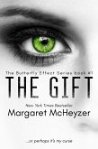 The Gift: The Butterfly Effect, Book 1. (eBook, ePUB)
