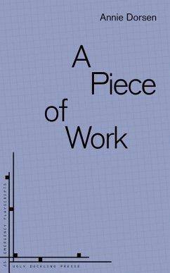 A Piece of Work - Dorsen, Annie
