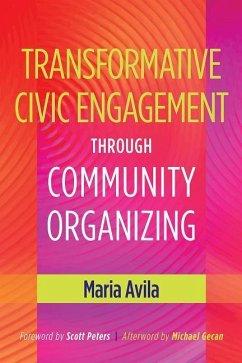 Transformative Civic Engagement Through Communi...