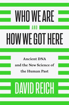 Who We Are and How We Got Here - Reich, David