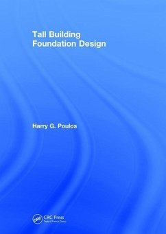 Tall Building Foundation Design - Poulos, Harry G.