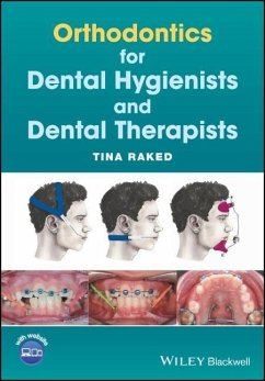 Orthodontics for Dental Hygienists and Dental Therapists - Raked, Tina