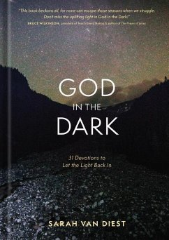 God in the Dark: 31 Devotions to Let the Light Back in - Van Diest, Sarah