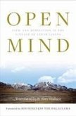 Open Mind: View and Meditation in the Lineage of Lerab Lingpa