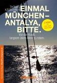 Einmal München - Antalya, bitte. 2. Auflage (eBook, ePUB)