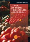 La historia económica de América Latina desde la Independencia (eBook, ePUB)