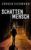Schattenmensch (eBook, ePUB)