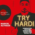 Try Hard! - Generation YouTube - Warum dein Glück kein Zufall ist (Autorenlesung) (MP3-Download)