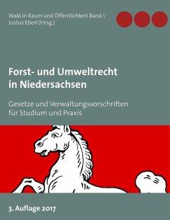 Forst- und Umweltrecht in Niedersachsen (eBook, ePUB)