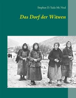 Das Dorf der Witwen (eBook, ePUB)