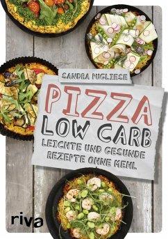 Pizza Low Carb (eBook, ePUB) - Pugliese, Sandra