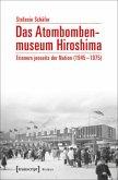 Das Atombombenmuseum Hiroshima