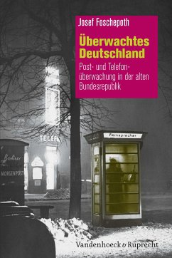 Überwachtes Deutschland (eBook, PDF) - Foschepoth, Josef