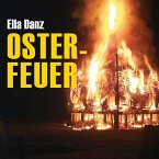 Osterfeuer (Ungekürzt) (MP3-Download)