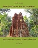 Naturfaktoren im Sozialleben (eBook, ePUB)