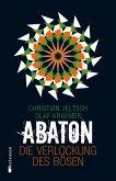 Die Verlockung des Bösen / Abaton Bd.2 (eBook, ePUB)