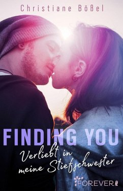 Finding you (eBook, ePUB) - Bößel, Christiane