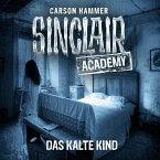 Das kalte Kind / Sinclair Academy Bd.10 (Gekürzt) (MP3-Download)