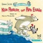 Kein Problem, sagt Papa Eisbär (MP3-Download)