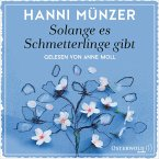 Solange es Schmetterlinge gibt / Schmetterlinge Bd.1 (MP3-Download)