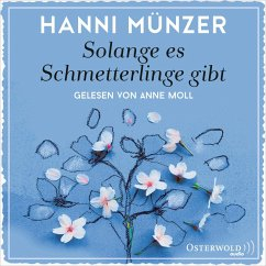 Solange es Schmetterlinge gibt / Schmetterlinge Bd.1 (MP3-Download) - Münzer, Hanni