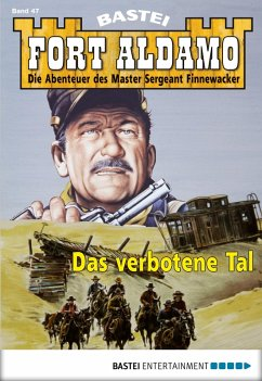 Fort Aldamo - Folge 047 (eBook, ePUB)