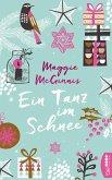Ein Tanz im Schnee (eBook, ePUB)