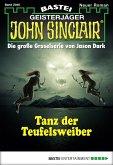 Tanz der Teufelsweiber / John Sinclair Bd.2040 (eBook, ePUB)