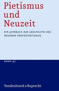 Pietismus und Neuzeit Band 42 - 2016