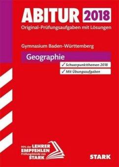 Abiturprüfung Baden-Württemberg 2018 - Geographie