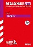Abschlussprüfung Realschule Bayern 2018 - Englisch mit MP3-CD
