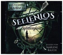 Splitterglanz / Seelenlos Bd.1 (1 MP3-CDs) - Maibach, Juliane