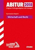 Abiturprüfung Bayern 2018 - Wirtschaft/Recht