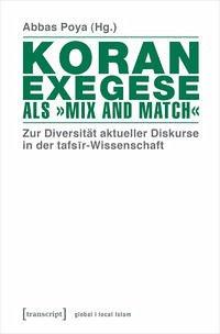 Koranexegese als »Mix and Match«