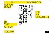 The World's Footbridges for Berlin