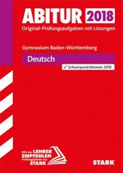 Abitur 2018 - Gymnasium Baden-Württemberg - Deu...