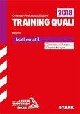 Training Abschlussprüfung Quali Mittelschule 2018 - Mathematik 9. Klasse - Bayern