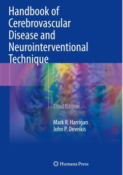 Handbook of Cerebrovascular Disease and Neurointerventional Technique - Harrigan, Mark R.;Deveikis, John P.