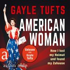 American Women - How I lost my Heimat und found my Zuhause (Gekürzt) (MP3-Download)